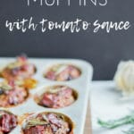 Healthy Meatloaf Muffins with Tomato Sauce
