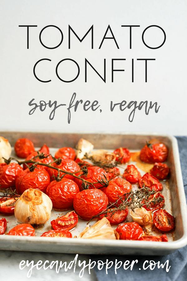 #Tomato and Garlic #Confit | #VeganRecipes #GlutenFree