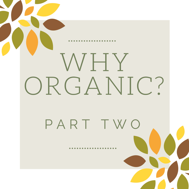 Why Organic Part Two Cover
