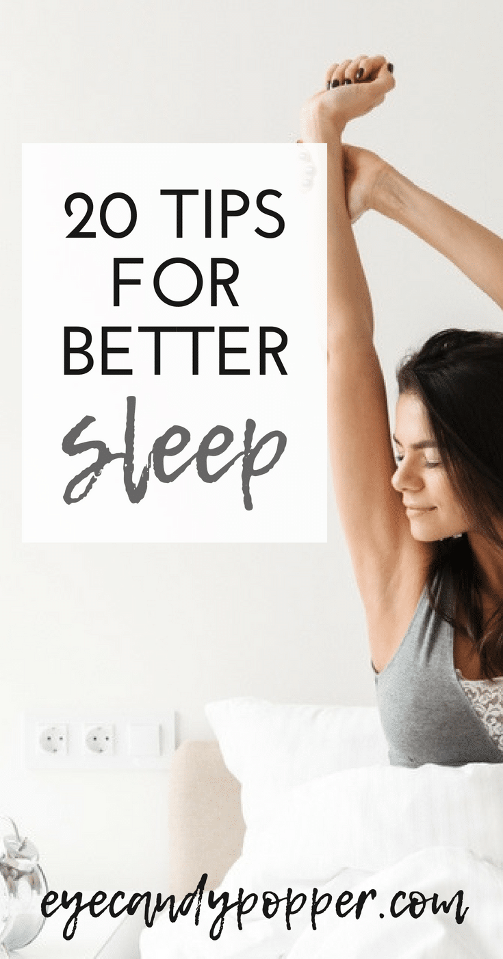 20 Tips For How To Sleep Better